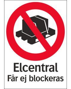 Elcentral får ej blockeras