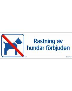 Rastning av hundar förbjudet