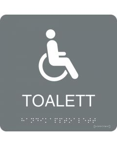 Skylt Taktil Handikapp WC Grå Systemtext